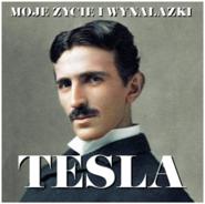 okładka Nikola Tesla. Moje życie i wynalazki, Audiobook | Nikola Tesla