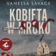 okładka Kobieta w mroku, Audiobook | Savage Vanessa