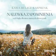 okładka Nalewka zapomnienia, Audiobook | Kasia Bulicz-Kasprzak