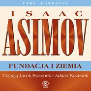 okładka Fundacja i Ziemia, Audiobook | Isaac Asimov