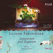 okładka Jak pies z kotem. Tom 1. Sanatorium pod Zegarem, Audiobook | Liliana Fabisińska