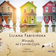 okładka Jak pies z kotem. Tom 2. Weranda na Czarcim Cyplu, Audiobook | Liliana Fabisińska
