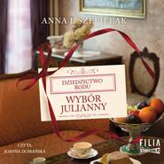 okładka Wybór Julianny, Audiobook | Anna J. Szepielak