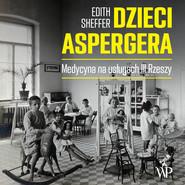 okładka Dzieci Aspergera, Audiobook | Edith Sheffer