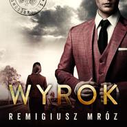 okładka Wyrok, Audiobook | Remigiusz Mróz