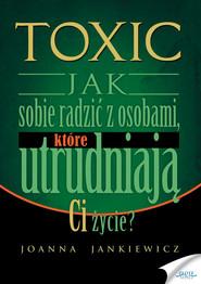 okładka TOXIC, Audiobook | Joanna Jankiewicz