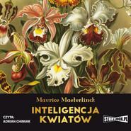 okładka Inteligencja kwiatów, Audiobook | Maurice Maeterlinck