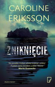 okładka Zniknięcie, Ebook | Caroline Eriksson