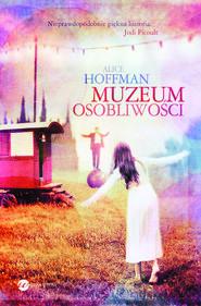 okładka Muzeum osobliwości, Ebook | Alice Hoffman