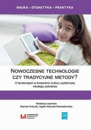 okładka Nowoczesne technologie czy tradycyjne metody?, Ebook   Mariola  Antczak, Agata  Walczak-Niewiadomska