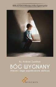 okładka Bóg wygnany. Ateizm i jego współczesne oblicza, Ebook | Andrzej ks. Zwoliński
