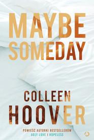 okładka Maybe Someday, Ebook | Colleen Hoover