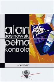 okładka Pełna kontrola, Ebook | Alan  Sasinowski