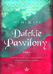 okładka Dalekie Pawilony. Tom 1, Ebook | Mary Margaret Kaye