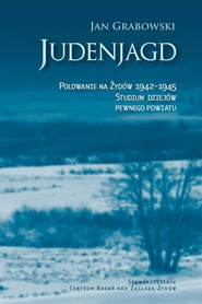 okładka Judenjagd. Polowanie na Żydów 1942-1945, Ebook   Jan Grabowski