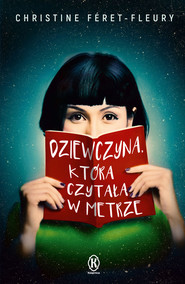 okładka Dziewczyna, która czytała w metrze, Ebook   Christine  Feret-Fleury
