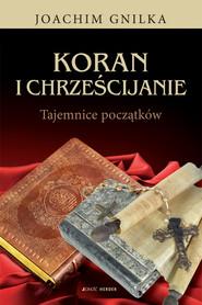 okładka Koran i Chrześcijanie, Ebook | Joachim Gnilka