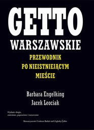 okładka Getto warszawskie, Ebook | Jacek Leociak, Barbara Engelking