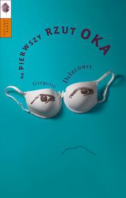 okładka Na pierwszy rzut oka, Ebook | Grégoire Delacourt