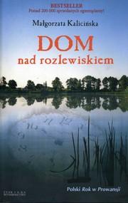 okładka Dom nad rozlewiskiem, Ebook | Małgorzata Kalicińska