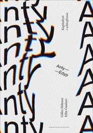 okładka Anty-Edyp, Ebook | Gilles  Deleuze, Felix  Guattari