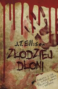 okładka Złodziej dłoni, Ebook | J. T. Ellison