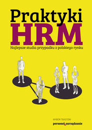 okładka Praktyki HRM – Najlepsze studia przypadku z polskiego rynku, Ebook | Praca Zbiorowa
