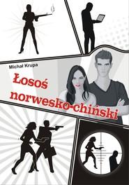 okładka Łosoś norwesko-chiński, Ebook | Michał Krupa