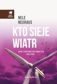 okładka Kto sieje wiatr, Ebook   Nele Neuhaus