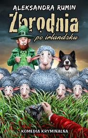 okładka Zbrodnia po irlandzku, Ebook | Rumin Aleksandra