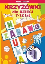 okładka Krzyżówki dla dzieci 7-12 lat, Ebook | Mateusz  Jagielski, Beata  Guzowska, Iwona  Kowalska