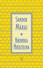 okładka Kronika Niedzielna, Ebook | Sándor Márai