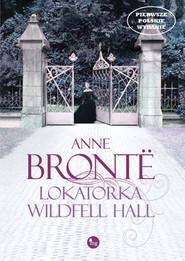 okładka Lokatorka Wildfell Hall, Ebook   Anne Bronte
