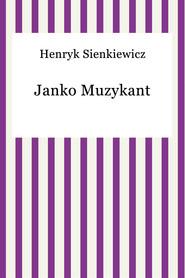 okładka Janko Muzykant, Ebook | Henryk Sienkiewicz