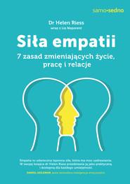 okładka Samo sedno. Siła empatii. 7 zasad zmieniających życie, pracę i relacje, Ebook   Helen Riess