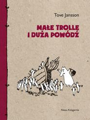 okładka Małe trolle i duża powódź, Ebook | Tove Jansson