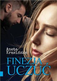 okładka Finezja uczuć, Ebook | Aneta Krasińska