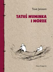 okładka Tatuś Muminka i morze, Ebook | Tove Jansson