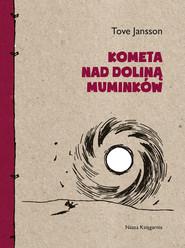 okładka Kometa nad Doliną Muminków, Ebook | Tove Jansson
