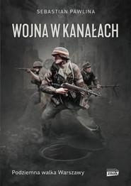 okładka Wojna w kanałach, Ebook | Pawlina Sebastian