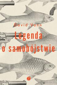 okładka Legenda o samobójstwie, Ebook | David Vann