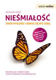 okładka Samo Sedno - Nieśmiałość. Zmień myślenie i odważ się być sobą, Ebook | Magdalena  Staniek