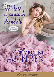 okładka Miłość w czasach skandalu, Ebook | Caroline Linden