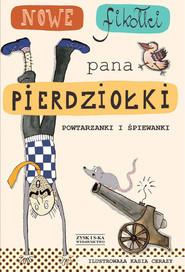 okładka Nowe fikołki pana Pierdziołki DODRUK, Ebook | Jan Grzegorczyk, Tadeusz Zysk