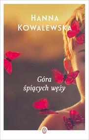 okładka Góra śpiących węży, Ebook | Hanna Kowalewska