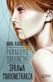 okładka Paradoks Marionetki: Sprawa Marionetkarza. , Ebook   Anna Karnicka