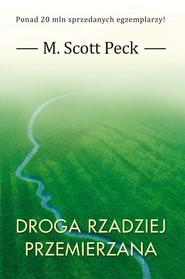 okładka Droga rzadziej przemierzana, Ebook | M. Scott Peck