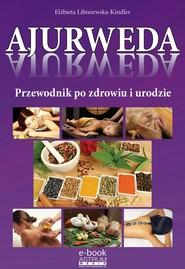 okładka Ajurweda, Ebook   Elżbieta  Libiszewska-Kindler
