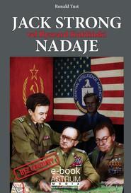 okładka Jack Strong vel Ryszard Kukliński nadaje, Ebook   Ronald  Yust