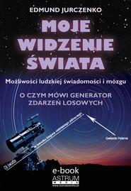 okładka Moje widzenie świata, Ebook   Edmund  Jurczenko